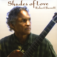 Robert Bassett | Shades of Love
