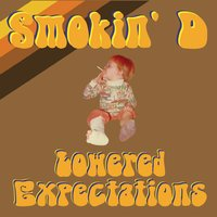 Smokin' D | Lowered Expectations