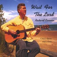 Richard Cannon | Wait for the Lord