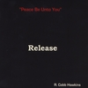R. Cobb Hawkins: Release