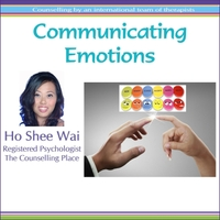 Ho Shee Wai | Communicating Emotions