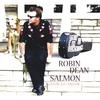 Robin Dean Salmon: Come On Home