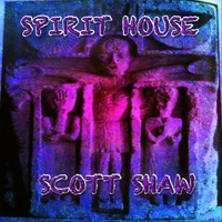 Scott Shaw | Spirit House