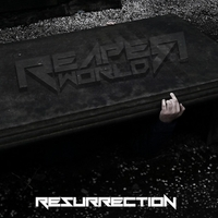 Reaper World | Resurrection