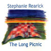 STEPHANIE REARICK: The Long Picnic