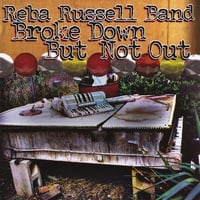 The Reba Russell Band | Broke Down But Not Out