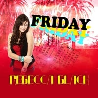 Rebecca Black | Friday