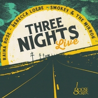 Rebecca Loebe: Three Nights Live