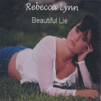 Rebecca Lynn | Beautiful Lie