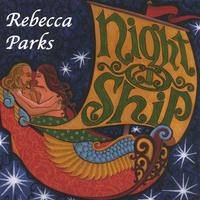Rebecca Parks | Night Ship