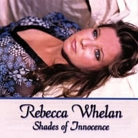 Rebecca Whelan | Shades of Innocence