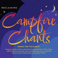 Reclaiming | Campfire Chants: Songs for the Earth