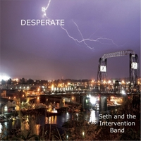 Seth and the Intervention Band | Desperate