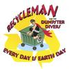 RECYCLEMAN AND THE DUMPSTER DIVERS: Every Day is Earth Day