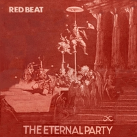 Red Beat | The Eternal Party