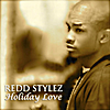 Redd Stylez: Holiday Love (Unplugged)