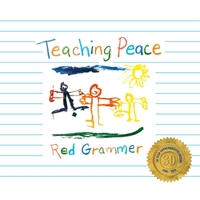 Red Grammer | Teaching Peace (30 Year Commemorative Edition)