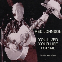 Red Johnson | You Lived Your Life for Me