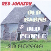 Red Johnson | Old Barns and Old People