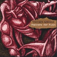 The Red Masque | Feathers for Flesh