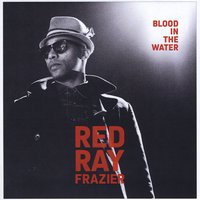 Redray Frazier | Blood in the Water