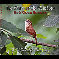 Red River Breeze | The Wren At the Window
