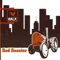 Red Rooster | Walk