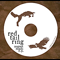 Red Tail Ring | August Roads - EP