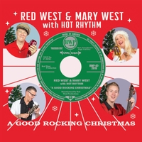 Red West, Mary West & Hot Rhythm | A Good Rocking Christmas