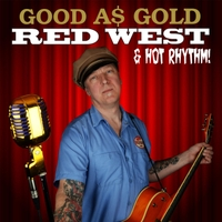 Red West & Hot Rhythm | Good as Gold