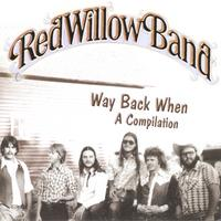 Red Willow Band | Way Back When