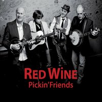 Red Wine | Pickin' Friends