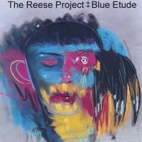 The Reese Project | Blue Etude