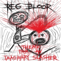Reg Bloor | Theme from an Imaginary Slasher