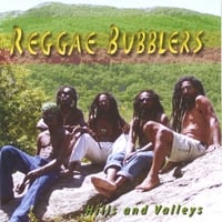 The Reggae Bubblers | Hills and Valleys