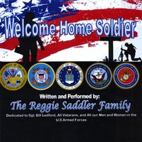 The Reggie Saddler Family | Welcome Home Soldier