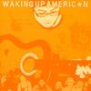 Jared Rehberg: Waking Up American