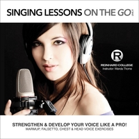 Reinhard College & Wanda Thorne | Singing Lessons On the Go (Level 1)
