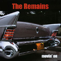 The Remains | Movin' On