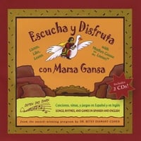 Rahel, Evelio Mendez & Betsy Diamant-Cohen | Escucha Y Disfruta Con Mama Gansa / Listen, Like, Learn With Mother Goose On the Loose En Español