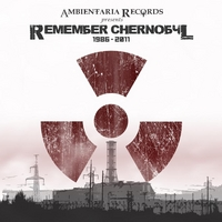 Various Artists | Remember Chernobyl (1986-2011)