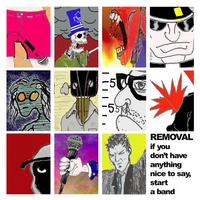 Removal | If You Don't Have Anything Nice to Say, Start a Band