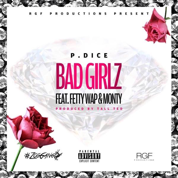 P  Dice | Bad Girlz | CD Baby Music Store