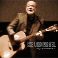 Renard Cohen | I See a Groundswell