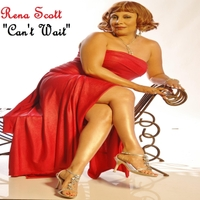 Rena Scott | Can't Wait