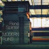 Rene Splinter: Modern Ruins