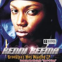 Renni Beema | Brooklyn's Mos Wanted EP