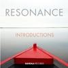 Resonance: Introductions