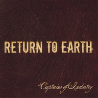 Return To Earth | Captains of Industry