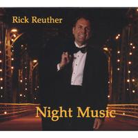 Rick Reuther | Night Music